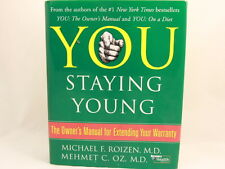 VERY GOOD! You: Staying Young Michael F. Roizen M.D. Mehmet C. Oz. M.D.