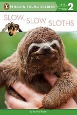 Penguin Young Readers, Level 2: Slow, Slow Sloths by Bonnie Bader c2016 NEW PB