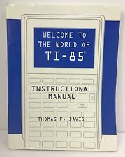 Welcome To The World Of TI-85 Instruction Manual