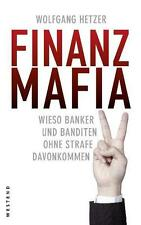 Finanzmafia von Wolfgang Hetzer (2011, Gebundene Ausgabe)