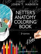 Netter's Anatomy Coloring Book:with Student by John T.Hansen PhD [Paperback] NEW