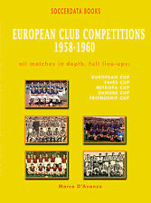 European Club Competitions 1958-1960 - Europe Complete Statistics Football book