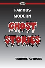 Famous Modern Ghost Stories (2015, Paperback)