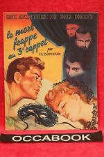 La Mort Frappe au 3e Rappel par J.-A. Flanigham - Raymond Gauthier - 1946 (Rare)