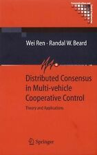 Distributed Consensus in Multi-Vehicle Cooperative Control : Theory and...