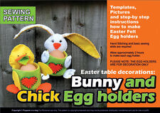 Easter bunny and chick egg holder-DIY Table decoration ,Sewing pattern , booklet