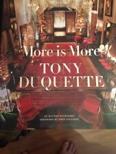 More Is More : Tony Duquette by Hutton Wilkinson Hard Cover
