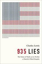 935 Lies: The Future of Truth and the Decline of Americas Moral Integrity