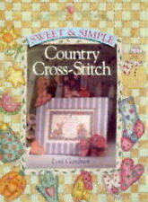 (Very Good)-Sweet and Simple Country Cross Stitch (Hardcover)-Gardner, Lori-0806