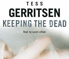 Keeping the Dead: Rizzoli & Isles Series 7 by Tess Gerritsen (CD-Audio, 2009)