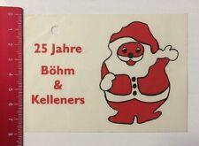 Aufkleber/Sticker: 25 Jahre Böhm & Kelleners (15041643)