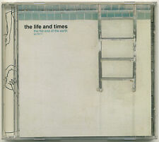 THE LIFE AND TIMES The Flat End Of The Earth; 2003 CD 54 40 Or Fight! Records