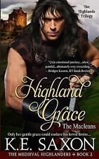 The Medieval Highlanders: Highland Grace : The Macleans - the Highlands...