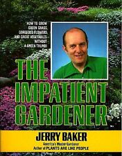 The Impatient Gardener by Jerry Baker, Good Book