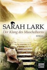 Der Klang des Muschelhorns von Sarah Lark (2016, Taschenbuch)