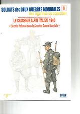 OSPREY -DELPRADO N°09 LE CHASSEUR ALPIN ITALIEN, 1940