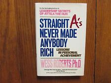 WESS ROBERTS Signed Book(STRAIGHT A'S NEVER MADE ANYBODY RICH-91 1st Edit Hardba