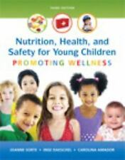 Nutrition, Health and Safety for Young Children: Promoting Wellness (3rd Edition