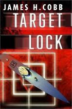 Target Lock by James H. Cobb (2002, Hardcover)