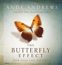 NEW The Butterfly Effect: How Your Life Matters by Andy Andrews Hardcover Book