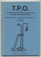 'T.P.O. A HISTORY OF THE TRAVELLING POST OFFICES PART 2' by H S WILSON