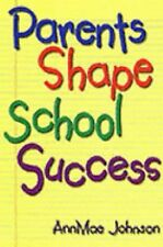 New, Parents Shape School Success: A Guide for Parents of Elementary Students, A