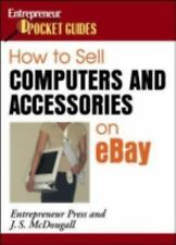 How to Sell Computers and Accessories on eBay (How to Sell Computers &-ExLibrary