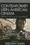 Contemporary Latin American Cinema: Breaking into the Global Market by