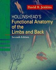 Hollinshead's Functional Anatomy of the Limbs and Back-ExLibrary