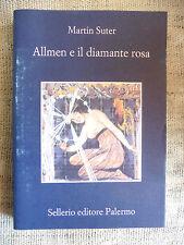 Allmen e il diamante rosa - Martin Suter - Sellerio editore