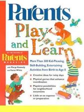 Play and Learn: More than 300 Engaging and Educational Activities from Birth to