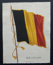 "BELGIUM S32 National Flag Silk issued 1910 American Tobacco  7 1/2"" x 5 3/4"""