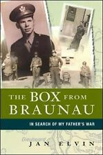 The Box from Braunau: In Search of My Father's War - Elvin, Jan - Hardcover