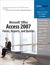Microsoft Office Access 2007 Forms, Reports, and Queries (Business Solutions)