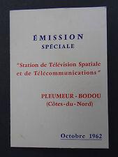 Plaquette RADOME PLEMEUR BODOU ANDOVER Emission spéciale Octobre 1962 De Gaulle
