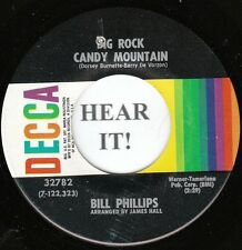Bill Phillips 1971 C & W 45-Decca 32782-Big Rock Candy Mountain/I Didn't Forget