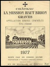 GRAVES 1ER GCC VIEILLE ETIQUETTE CHATEAU LA MISSION HAUT BRION 1977   §03/12/16§