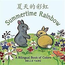 Summertime Rainbow: A Mandarin Chinese-English Book of Colors, NEW Board Book