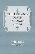 The Life and Death of Jason: A Poem, Morris, William, New Books