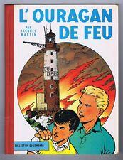 MARTIN. L'Ouragan de Feu. Lefranc 1961. EO belge
