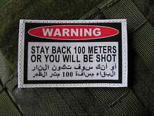 Patch Velcro - WARNING STAY BACK 100 METERS - Afghanistan IRAK US ARMY SNIPER
