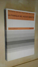 LA FAMIGLIA NEL NUOVO DIRITTO Costituzione Bessone Alpa D'Angelo Zanichelli 1977