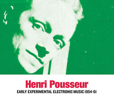 Early Experimental Electronic Music 1954-61 - Henri Pousseur (2016, CD NEUF)