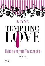 EV*01.12.2016 Tempting Love - Hände weg vom Trauzeugen von J. Lynn (2016, Tasche