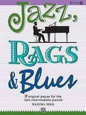 Jazz, Rags and Blues: Jazz, Rags and Blues Bk. 4 by Martha Mier (1998,...