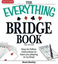 The Everything Bridge Book: Easy-to-follow instructions to have you pl-ExLibrary