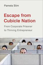 Escape from Cubicle Nation: From Corporate Prisoner to Thriving Entrep-ExLibrary