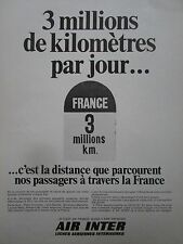 7/1968 PUB COMPAGNIE AERIENNE AIR INTER BORNE KILOMETRIQUE ORIGINAL FRENCH AD