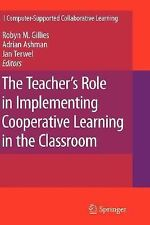 The Teacher's Role in Implementing Cooperative Learning in the Classroom 8...