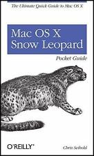 Mac OS X Snow Leopard Pocket Guide: The Ultimate Quick Guide to Mac OS X (Pocket
